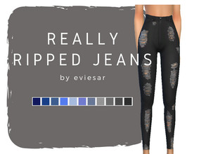 Sims 4 — Really Ripped Jeans by EvieSAR — - Basic ripped jeans - 11 swatches (denim) - custom thumbnails - basegame - No