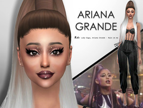 Sims 4 — Ariana Grande by Jolea — Ariana Grande * This is my Celebrity inspired Ariana from the music video `Rain On Me`,