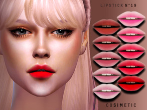 Sims 4 — Lipstick N19 by cosimetic — - This lipstick can use on all genders and from teen to elder. - Contains [ 10 ]