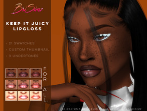 Sims 4 — KEEP IT JUICY Lipgloss by BriSimz — A juicy lipgloss to keep your lips fresh and juicy all day!