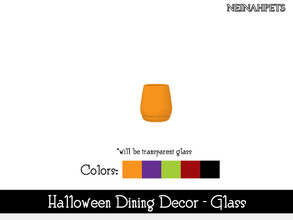 Sims 4 — Halloween Dining Decor - Glass {Mesh Required} by neinahpets — A small tumbler glass in Halloween hues. 5 Colors