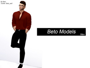 Sims 4 — Beto Models Men (Pose Pack) by Beto_ae0 — Male model poses, hope you like them To use the poses you need the Mod