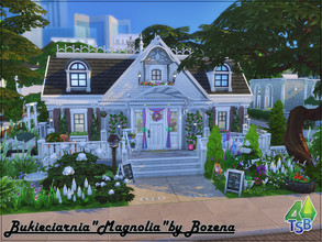 Sims 4 — Magnolia by Bozena — The flower shop is the perfect place.The store is located in Magnolia, so we know where the