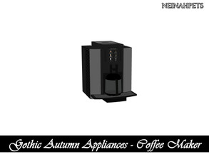 Sims 4 — Gothic Autumn Appliances - Coffee Maker {Mesh Required} by neinahpets — A modern coffee maker.