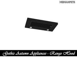 Sims 4 — Gothic Autumn Appliances - Range Hood {Mesh Required} by neinahpets — A sleek range hood for stove top.
