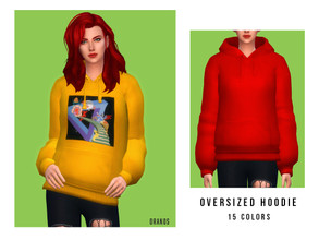 Sims 4 — Oversized Hoodie [Female] by OranosTR — - New Mesh - 15 Colors - HQ mode compatible - EA Texture and My Texture