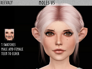 Sims 4 — Moles V5 by Reevaly — 1 Swatches. Teen to Elder. For Male and Female. Base Game compatible. Please do not