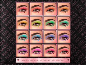 Sims 4 — JUL_HAOS [COSMETIC] [PATREON] EYESHADOW #96 by Jul_Haos — OPEN ACCESS - CATEGORY: EYESHADOW - COLORS: 16 -