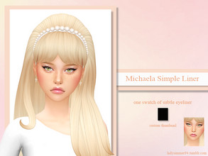Sims 4 — Michaela Simple Liner by LadySimmer94 — PLEASE READ CREATOR NOTES BEFORE COMMENTING BGC 1 swatch Custom
