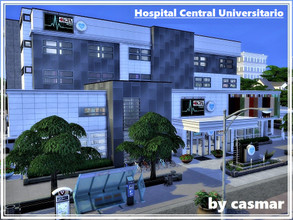 Sims 4 — Hospital Central Universitario by casmar — Finally finished! The largest hospital ever built for the Sims! Fully