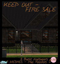 Sims 2 — Keep Out Fire Sale by DOT — Keep Out Fire Sale Bored. Boards for Windows and Doors. Sims walk through Door