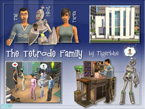 Sims 2 — The Tetrode Family by Tigerblue — The details are shady but due an unfortunate incident involving the